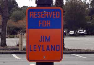 Jim Leyland Parking Spot Joker Marchant Stadium