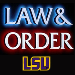 Law and Order over LSU